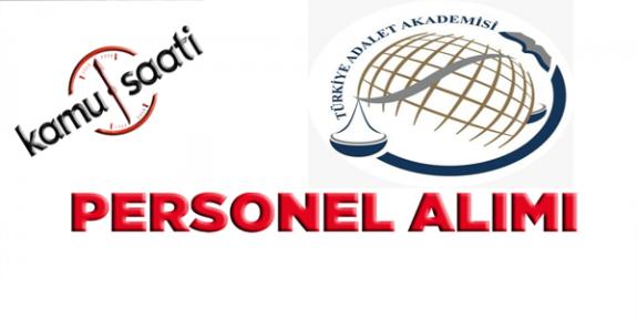 Türkiye Adalet Akademisi Personel Alımı Yapacak