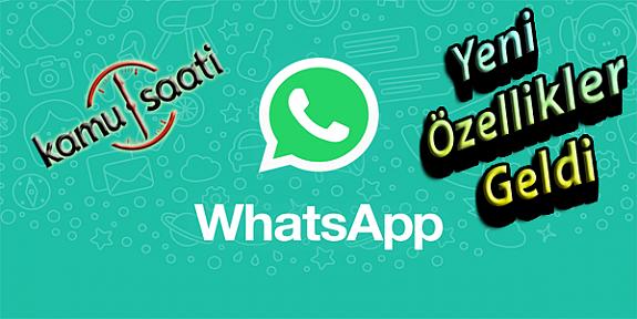 WhatsApp Son Görülme Özelliği Kalktı Mı?, WhatsApp'tan 4 Yeni Özellik Geliyor