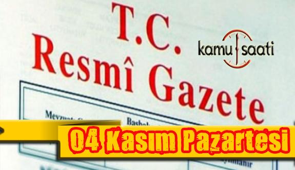 04 Kasım 2019 Pazartesi Tarihli TC Resmi Gazete Kararları