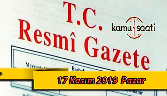 17 Kasım 2019 Pazar Tarihli TC Resmi Gazete Kararları