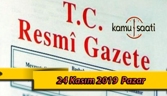 24 Kasım 2019 Pazar Tarihli TC Resmi Gazete Kararları