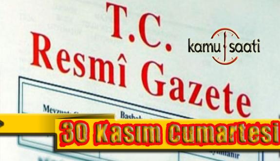 30 Kasım 2019 Cumartesi Tarihli TC Resmi Gazete Kararları