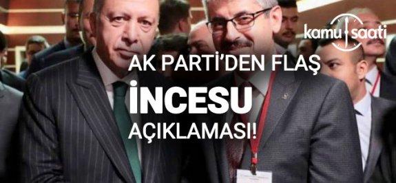 """AK PARTİDEN FLAŞ İNCESU İTİRAFI..""""HALKI DİNLEMELİYDİK"""""""