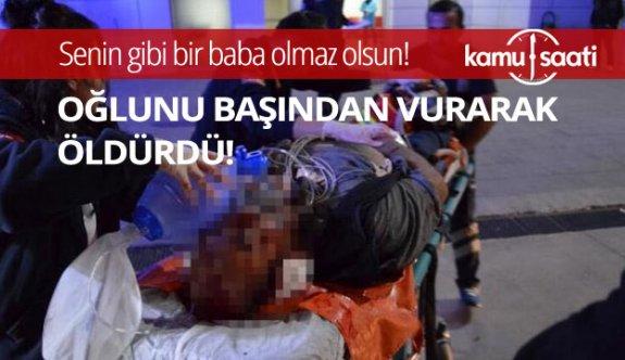 Aksaray'da Baba Refik.E, oğlu Mehmet E. yi başından vurarak öldürüp kaçtı
