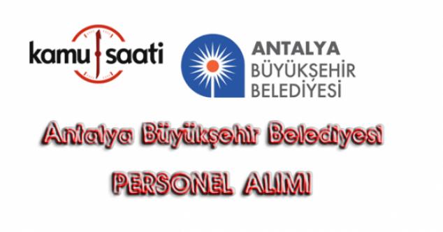 Antalya Büyükşehir Belediyesi 6 İşçi Alacak