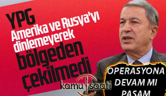 BAKAN Hulusi Akar: YPG Güvenli Bölgeden Çekilmedi Dedi