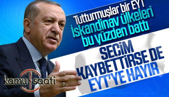 Başkan Erdoğan, EYT Açıklaması | Emeklilikte Yaşa Takınlara Üzücü Haber