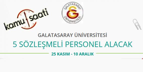 Galatasaray Üniversitesi 5 Sözleşmeli Personel Alımı Yapacak