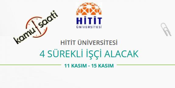 Hitit Üniversitesi 4 Sürekli İşçi Personel Alımı