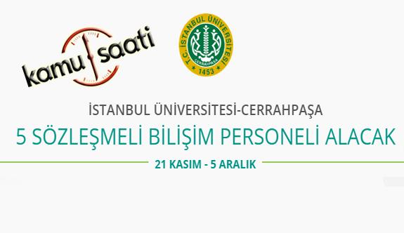 İstanbul Üniversitesi Cerrahpaşa Rektörlüğü 5 Bilişim Personeli Alımı