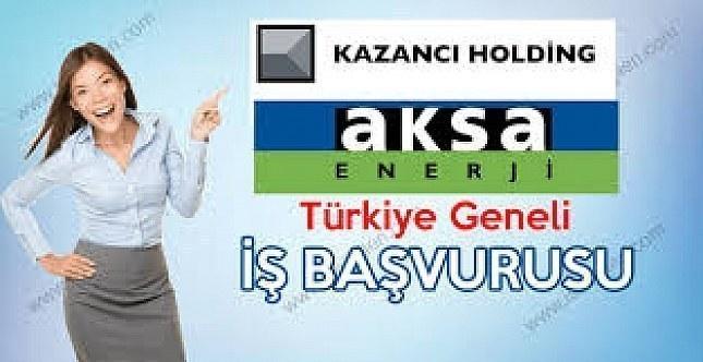 Kazancı Holding Aksa Enerji Personel Alımı
