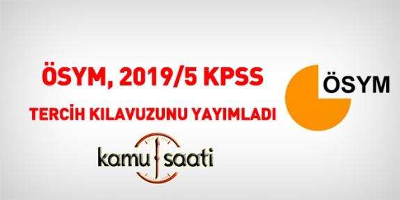 KPSS 2019/5 Tercih Kılavuzu Yayınlandı | KPSS TERCİH KLAVUZU