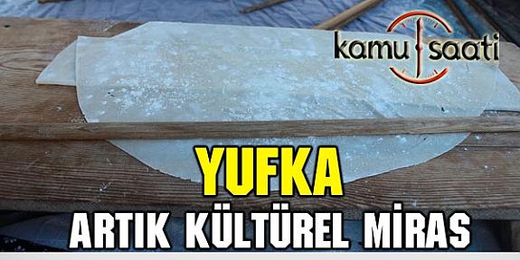 Lavaş-Yufka Artık Türkiye'ninde Kültürel Mirası