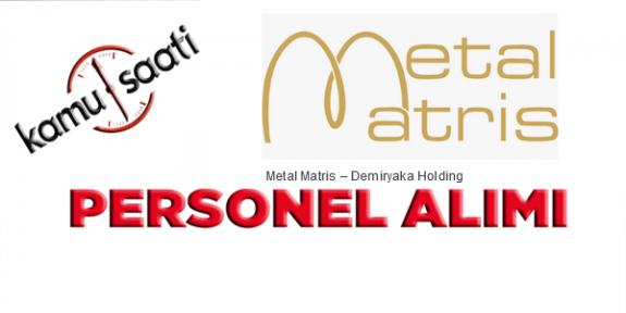 Metal Matris Firması İşkur Kapsamında Personel Alımı Yapacak