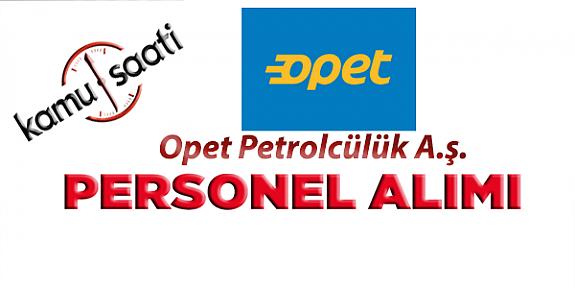 Opet Petrolcülük A.ş Saha Müdürü İşe Alım İlanı