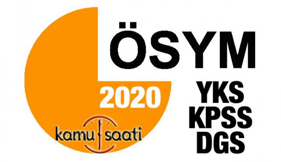 2020 ÖSYM Sınav Takvimini Yayınladı | 2020 KPSS, YKS, ALES, TUS, YÖKDİL, YDS Sınav Tarihleri Belli Oldu