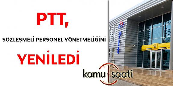 PTT, Sözleşmeli Personel Yönetmeliği Değişti