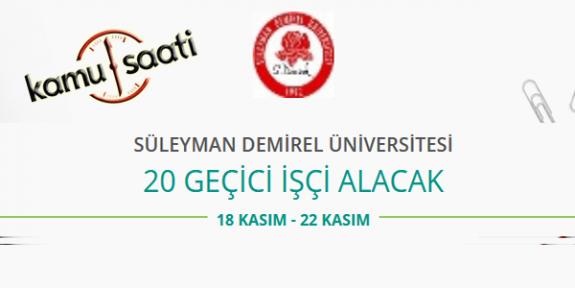 Süleyman Demirel Üniversitesi Rektörlüğü 20 Sözleşmeli Personel Alacak