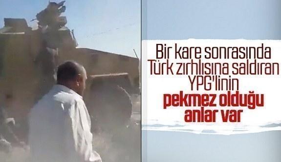 Türk zırhlı aracına saldıran YPG'li ler ezildi