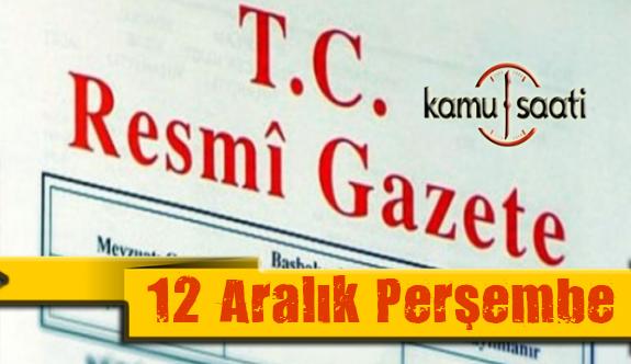 12 Aralık 2019 Perşembe Tarihli TC Resmi Gazete Kararları