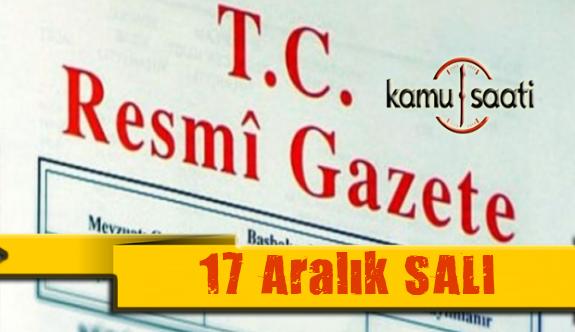 17 Aralık 2019 Salı Tarihli TC Resmi Gazete Kararları