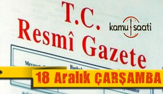 18 Aralık 2019 Çarşamba Tarihli TC Resmi Gazete Kararları