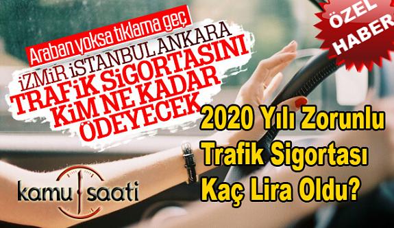 2020 Yılı Zorunlu Trafik Sigortası Ücretleri | En düşük ve En Yüksek Tavan Fiyat Uygulaması