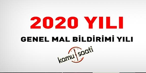 2020 Yılı, Tüm Kamu Personeli İçin, Genel Mal Bildirimi Yılı