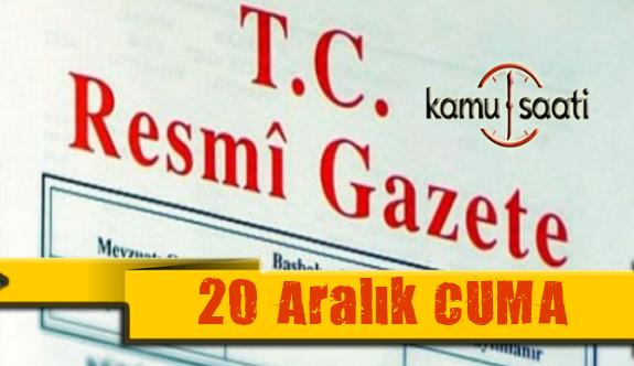 20  Aralık 2019 Cuma Tarihli TC Resmi Gazete Kararları