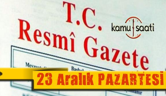 23 Aralık 2019 Pazartesi Tarihli TC Resmi Gazete Kararları