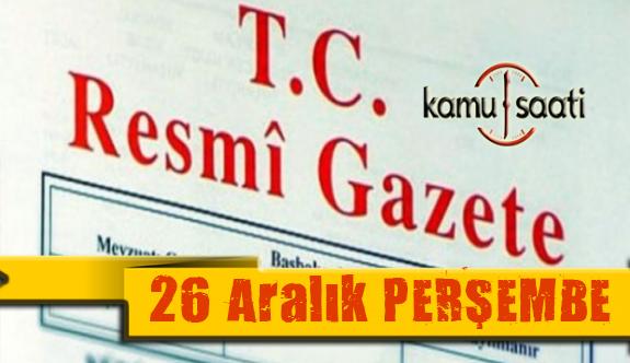 26 Aralık 2019 perşembe  Tarihli TC Resmi Gazete Kararları