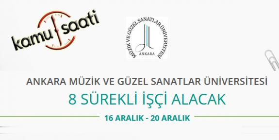 Ankara Müzik ve Güzel Sanatlar Üniversitesi 8 İşçi Personel Alımı 2020