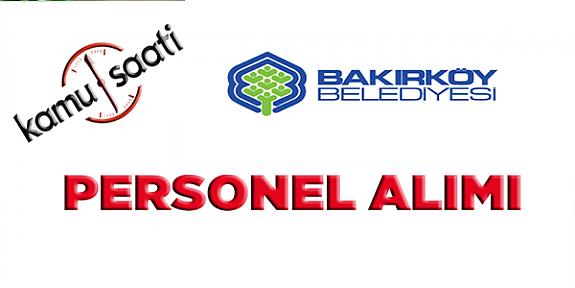 Bakırköy Belediyesi Personel Alımı, İş Başvurusu