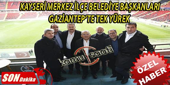 Başkan İlmek ve KBB Başkanı Büyükkılıç Gaziantep Maçında!!!