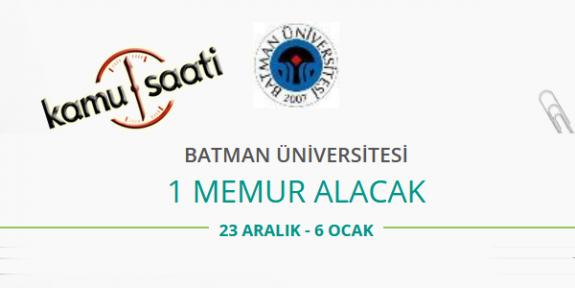 Batman Üniversitesi 1 Memur Personel Alımı Yapacak