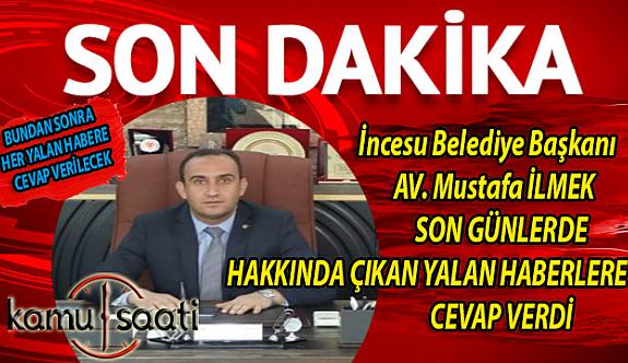 İncesu Belediye Başkanı Mustafa İlmek'ten Son Dakika Açıklaması