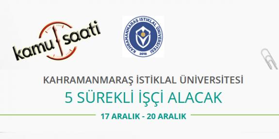 Kahramanmaraş İstiklal Üniversitesi 5 İşçi Personel Alımı Yapacak