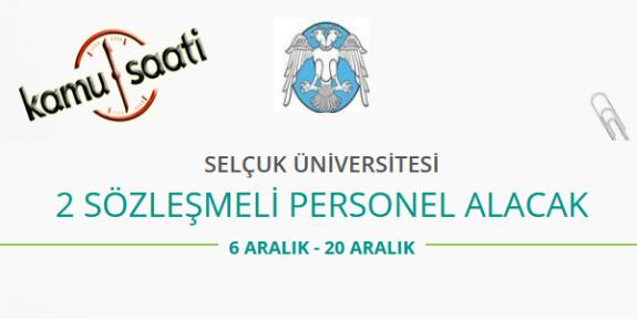 Konya Selçuk Üniversitesi 2 Sözleşmeli Personel Alımı Yapacak