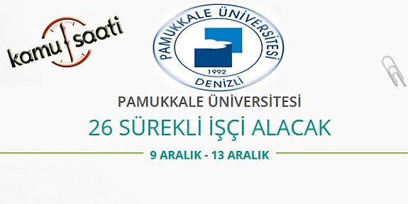 Pamukkale Üniversitesi 26 Sürekli İşçi Personel Alımı Yapacak