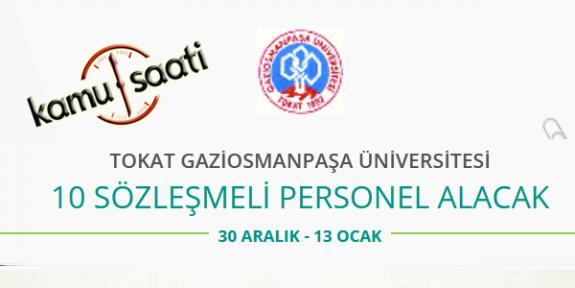Tokat Gaziosmanpaşa Üniversitesi 10 Sözleşmeli İşçi Personel Alımı 2020