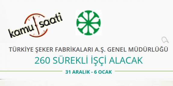Türkiye Şeker Fabrikaları Genel Müdürlüğü 260 İşçi Personel Alımı 2020