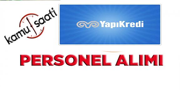 YAPI KREDİ Bireysel İnternet Yetkilisi / Uzmanı Personel Alımı İlanı İşçi Alımı İlanı