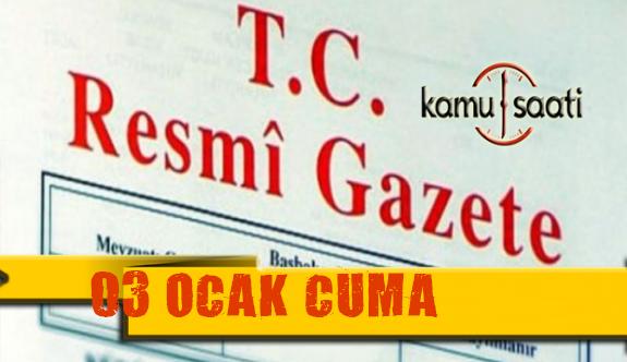 03 Ocak 2020 Cuma TC Resmi Gazete Kararları