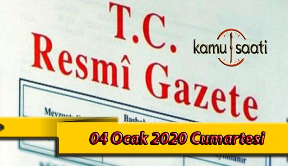 04 Ocak 2020 Cumartesi TC Resmi Gazete Kararları
