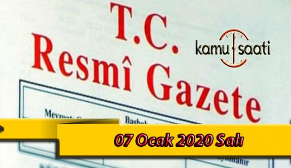 07 Ocak 2020 Salı TC Resmi Gazete Kararları