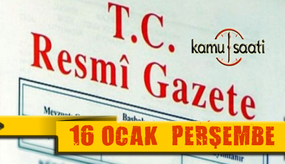16 Ocak 2020 Perşembe TC Resmi Gazete Kararları