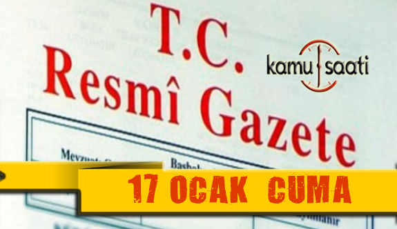 17 Ocak 2020 Cuma TC Resmi Gazete Kararları