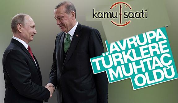 Avrupa Artık Türkiye'ye Muhtaç! Vanalar Açıldı.