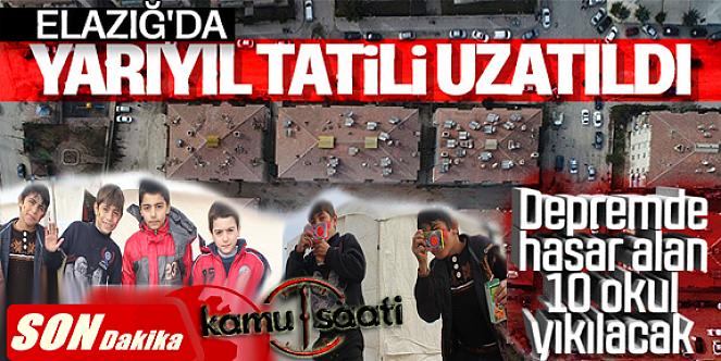 Elazığ ve Malatya'da yarıyıl tatili uzatıldı mı 2020