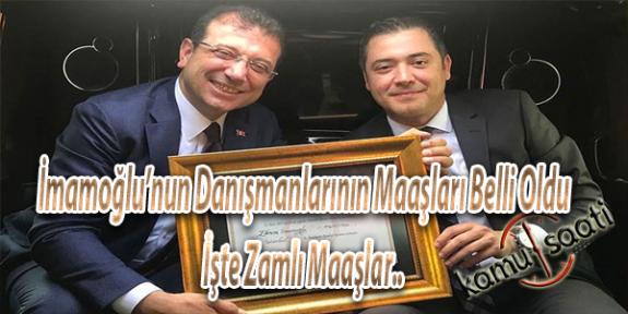 İBB Başkanı Ekrem İmamoğlu'nun Danışmanlarına Ödenecek Ücret Belirlendi